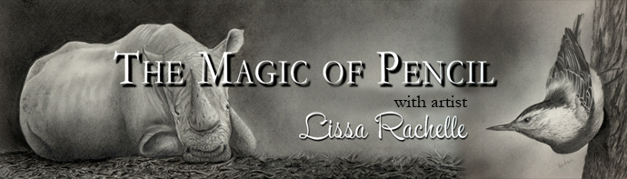 The Magic of Pencil with graphite artist Lissa Rachelle